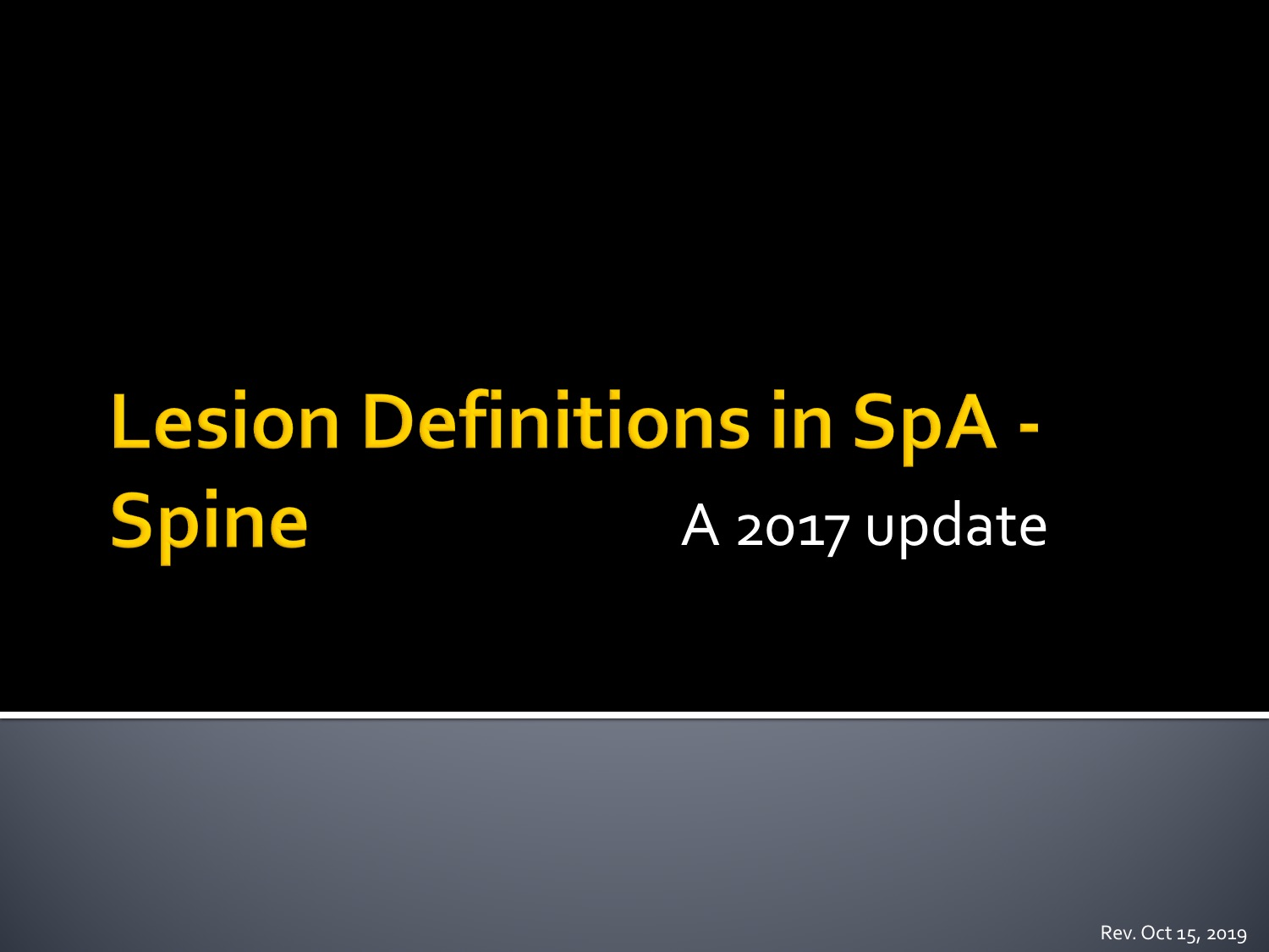 Lesion Definitions in SpA - Spine Slide